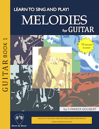 Learn to Sing And Play: Melodies For Guitar